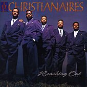 Reaching Out by The Christianaires