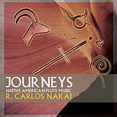 Journeys (remastered) by R. Carlos Nakai