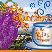 Cafe Riviera & The Rive Gauche by Manuel