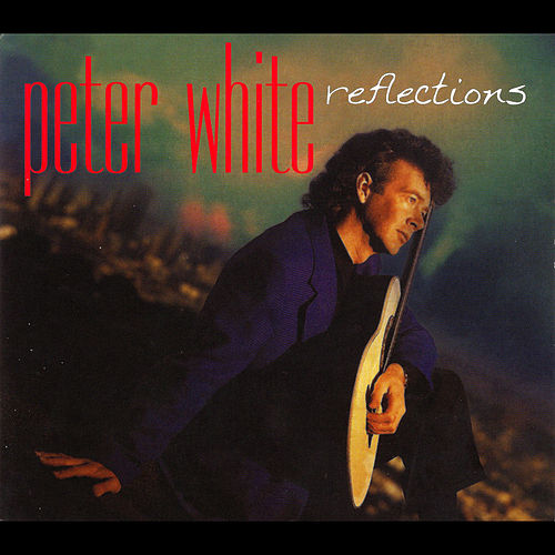 Reflections by Peter White