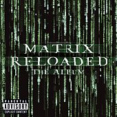 The Matrix Reloaded: The Album de Various Artists