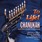 To Life! Songs Of Chanukah And Other Jewish Celebrations de Various Artists
