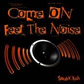 Come On Feel The Noise de Soundclash