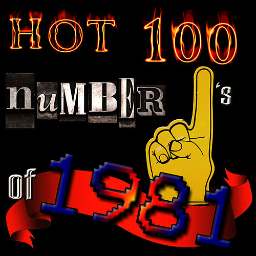 Hot 100 Number Ones Of 1981 by Studio All Stars