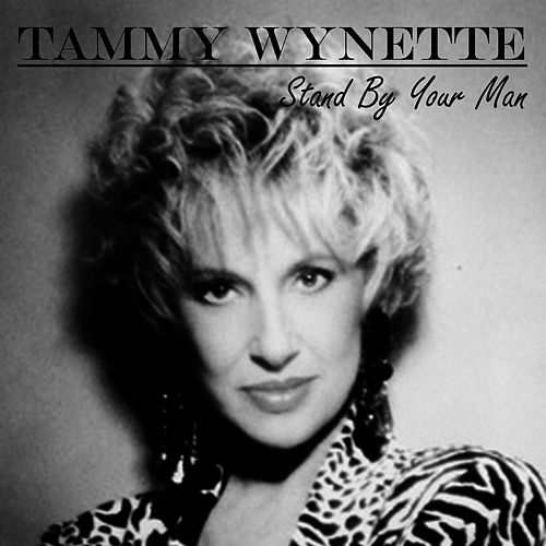 Stand By Your Man (Vanilla OMP) by Tammy Wynette