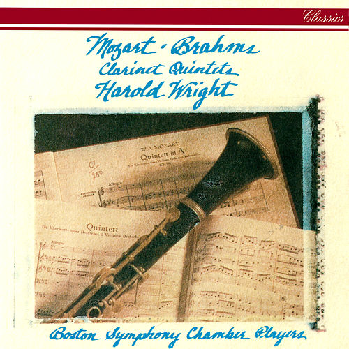 Mozart & Brahms: Clarinet Quintets by Boston Symphony Chamber Players