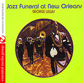 Jazz Funeral At New Orleans (Digitally Remastered) by George Lewis