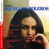 Aquellos Boleros (Digitally Remastered) by Various Artists