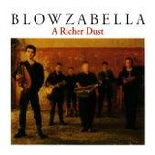 A Richer Dust by Blowzabella