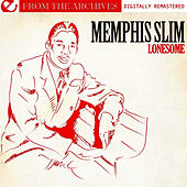 Lonesome - From The Archives (Digitally Remastered) von Memphis Slim