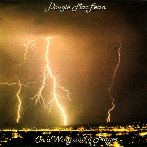 On A Wing And A Prayer by Dougie MacLean