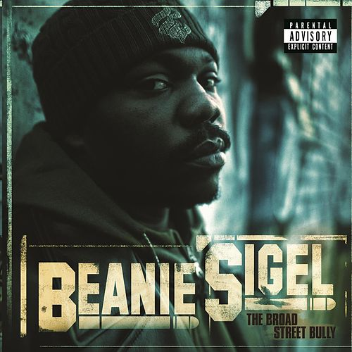 The Broad Street Bully by Beanie Sigel