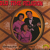 Old Time Religion by Wendy Bagwell & The Sunliters