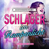 Schlager im Rampenlicht - Die besten Discofox Hits 2017 für deine Fox Party 2018 by Various Artists