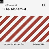 The Alchemist by H.P. Lovecraft