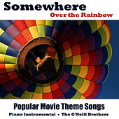 Somewhere Over The Rainbow by The O'Neill Brothers
