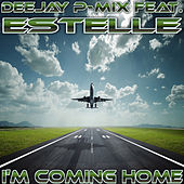 I'm Coming Home by Deejay P-Mix