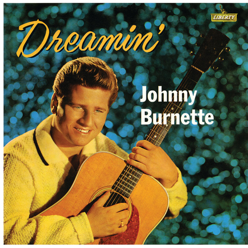 Dreamin' by Johnny Burnette