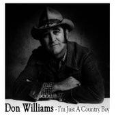 I'm Just A Country Boy von Don Williams