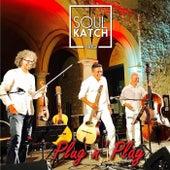 Plug N' Play (Live) von Soul Katch Trio