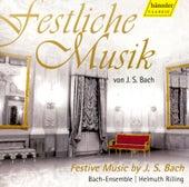 Festliche Musik von J.S. Bach - Festive Music by J.S. Bach de The Bach Ensemble