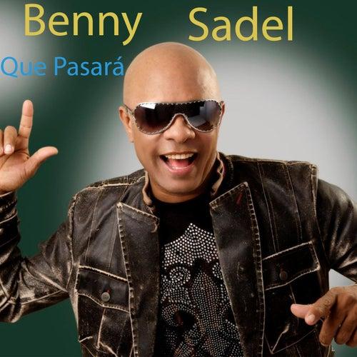 Que Pasará by Benny Sadel