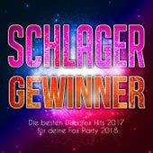 Schlager Gewinner - Die besten Discofox Hits 2017 für deine Fox Party 2018 by Various Artists