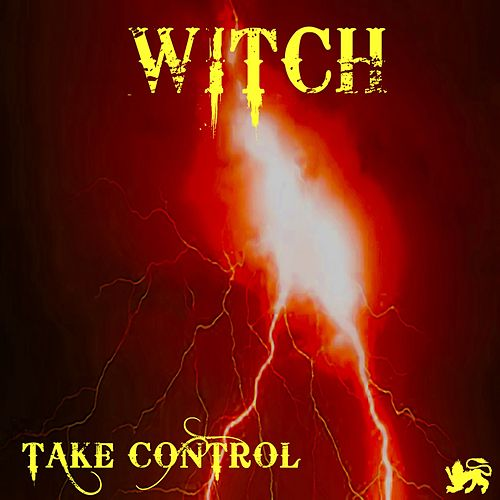 Take Control (Radio Edit) by Witch