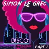 Disco (Pt. 1) by Simon Le Grec