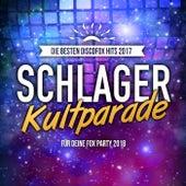 Schlager Kultparade - Die besten Discofox Hits 2017 für deine Fox Party 2018 by Various Artists