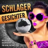 Schlager Gesichter - Die besten Discofox Hits 2017 für deine Fox Party 2018 by Various Artists