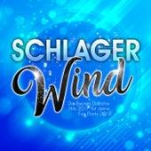 Schlager Wind - Die besten Discofox Hits 2017 für deine Fox Party 2018 by Various Artists