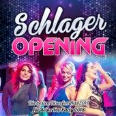 Schlager Opening - Die besten Discofox Hits 2017 für deine Fox Party 2018 by Various Artists
