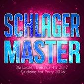 Schlager Master - Die besten Discofox Hits 2017 für deine Fox Party 2018 by Various Artists