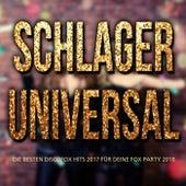 Schlager universal - Die besten Discofox Hits 2017 für deine Fox Party 2018 by Various Artists