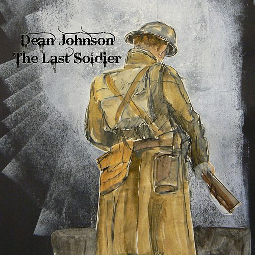 The Last Soldier by Dean Johnson