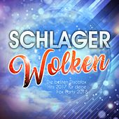 Schlager Wolken - Die besten Discofox Hits 2017 für deine Fox Party 2018 by Various Artists