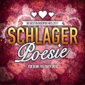 Schlager Poesie - Die besten Discofox Hits 2017 für deine Fox Party 2018 by Various Artists