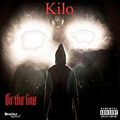 On the Line by Kilo