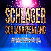 Schlager Schlaraffenland - Die besten Discofox Hits 2017 für deine Fox Party 2018 by Various Artists