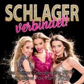 Schlager verbindet! Die besten Discofox Hits 2017 für deine Fox Party 2018 by Various Artists
