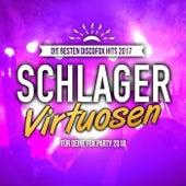 Schlager Virtuosen - Die besten Discofox Hits 2017 für deine Fox Party 2018 by Various Artists