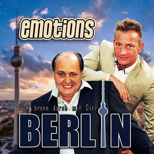 Ich brenn durch mit Dir (Berlin) by The Emotions