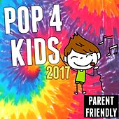 Pop for Kids 2017 (Parent Friendly) de Various Artists