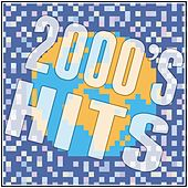 2000's Hits by Various Artists