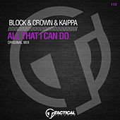 All That I Can Do by Block