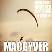 Macgyver (Music Inspired by the TV Series) de Various Artists