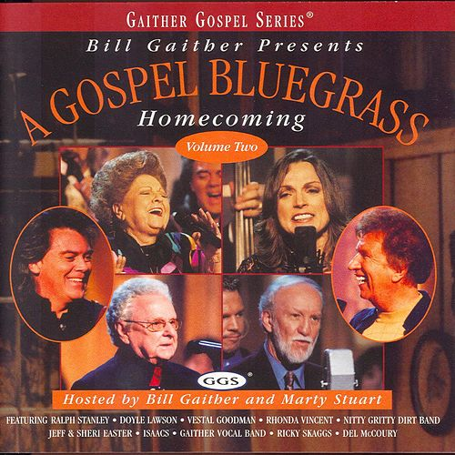 Gospel Bluegrass Home Coming, Vol. 2 by Jeff and Sheri Easter