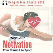 Musique de motivation pour courir & le sport (Compilation Charts 2018 Music For Running, Fitness & Workout) von Remix Sport Workout