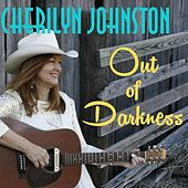 Out of Darkness by Cherilyn Johnston